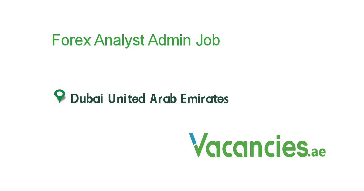 Forex jobs in uae zalani investments definition