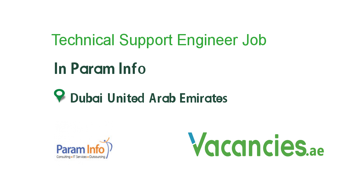 Technical Support Engineer job in Param Info in Dubai United Arab ...