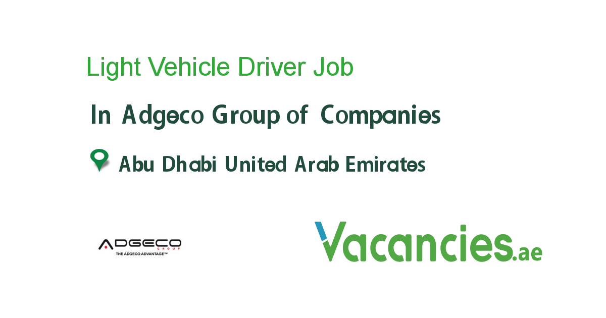 Light Vehicle Driver job in Adgeco Group of Companies in Abu