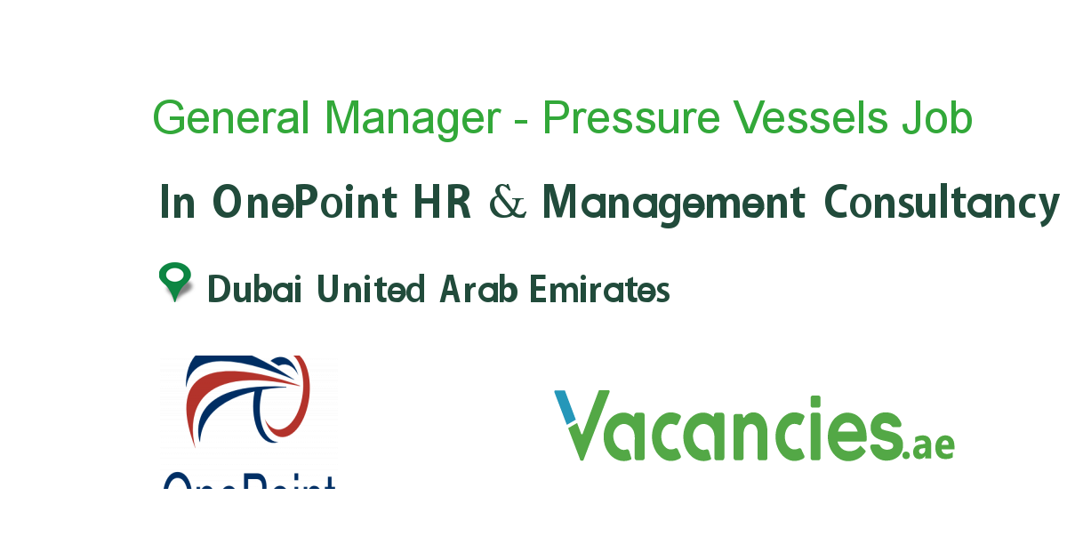 General Manager - Pressure Vessels Manufacturing