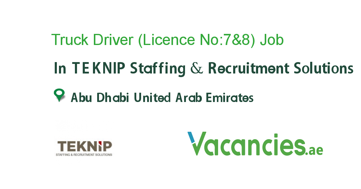Truck Driver (Licence No:7&8)