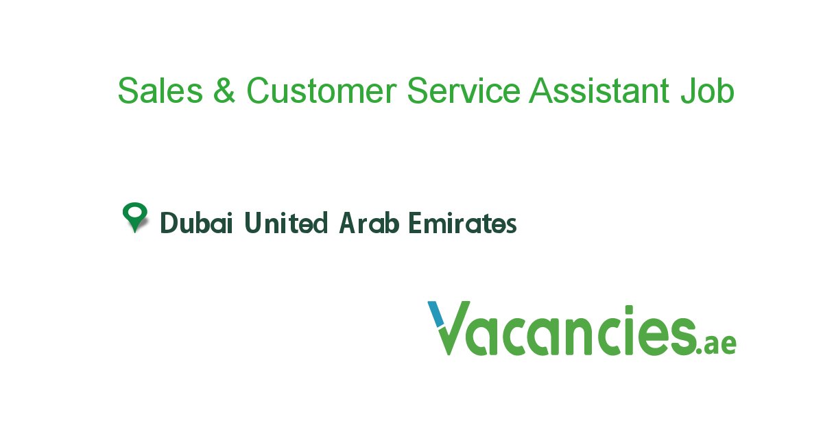 Sales & Customer Service Assistant