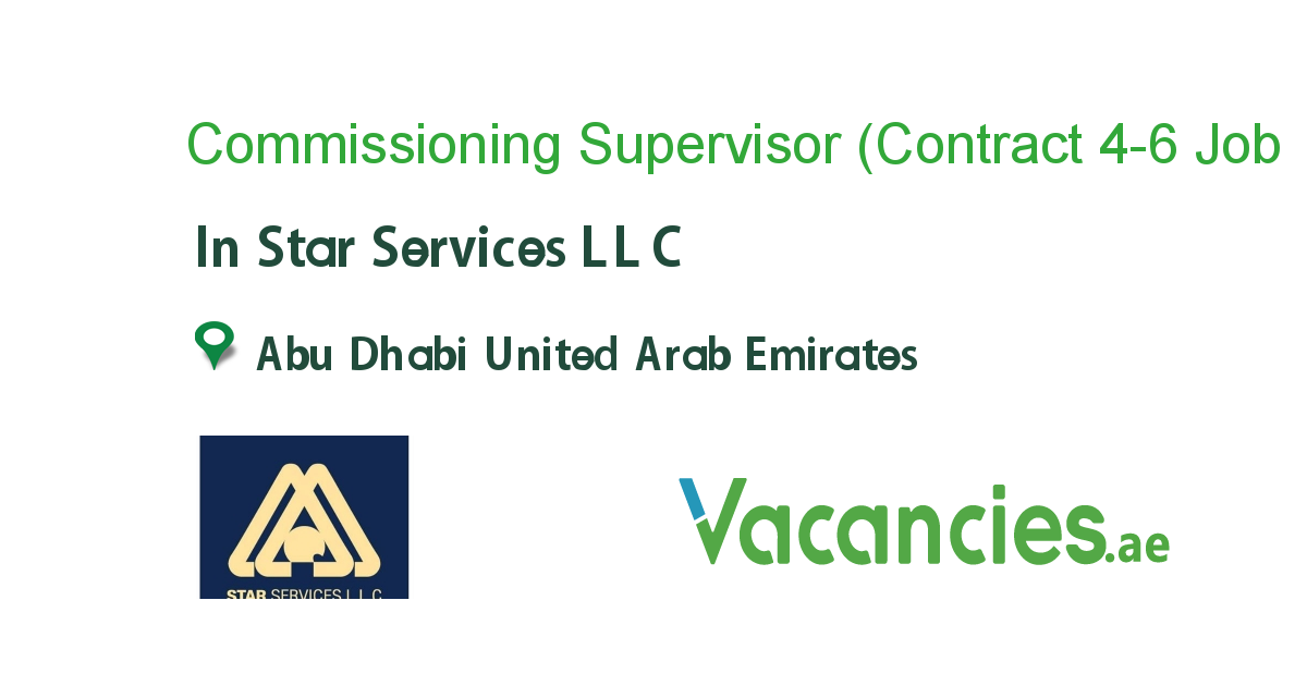 Commissioning Supervisor (Contract 4-6 extendable) - Vacancies.ae