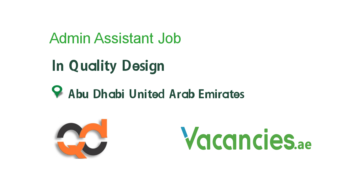 Admin Assistant Job In Quality Design In Abu Dhabi United Arab Emirates Ref 94276,Front Yard Small Garden Landscape Design Philippines