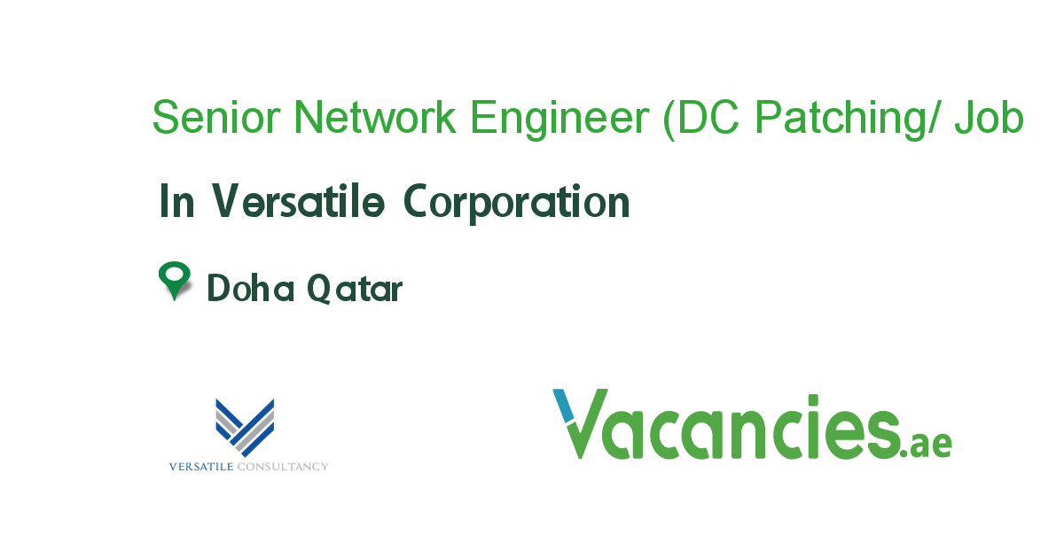 Senior Network Engineer Dc Patching Security Job In