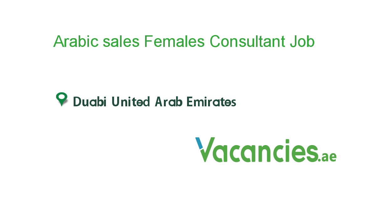 Arabic sales Females Consultant