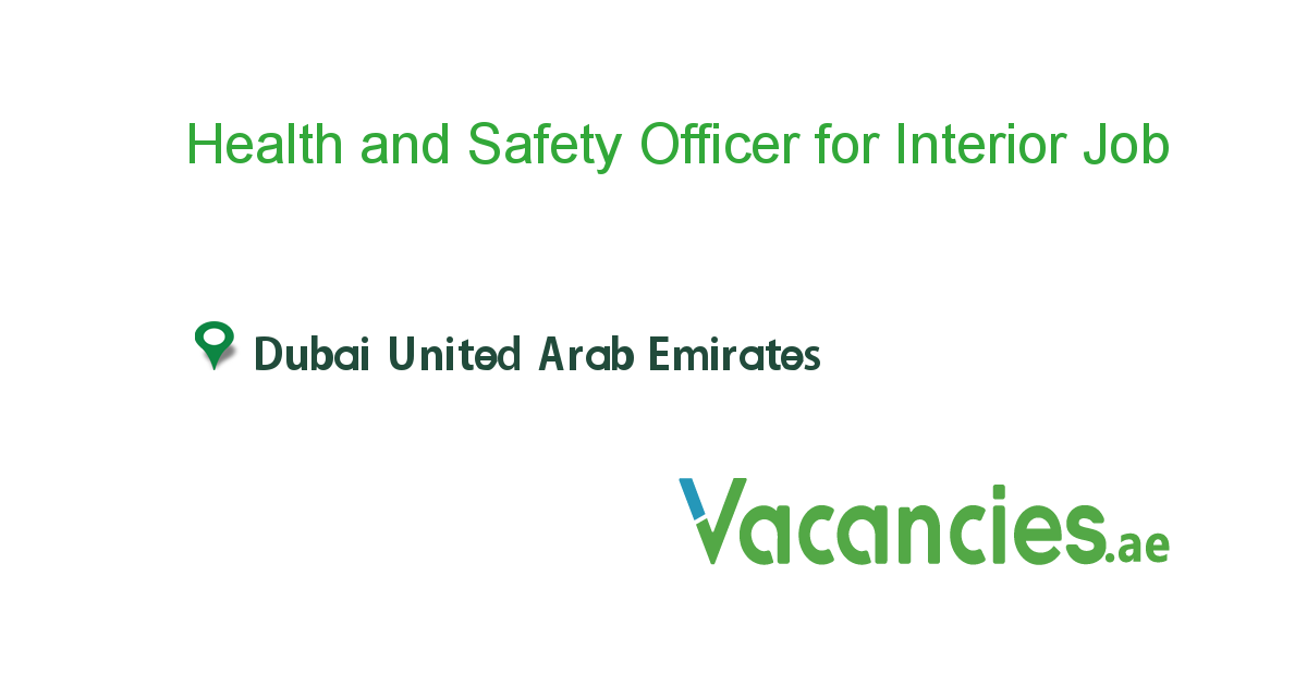 Health and Safety Officer for Interior Solutions Company job in in