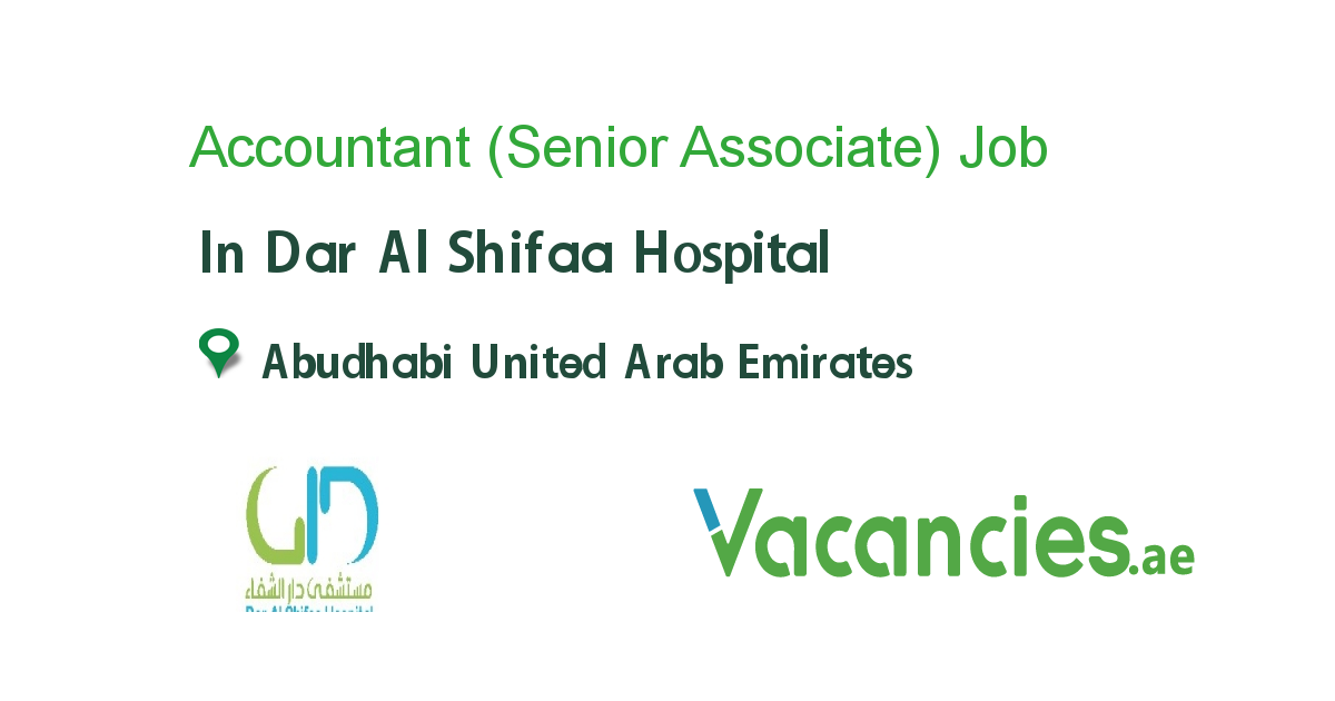 Accountant (Senior Associate) - Vacancies.ae