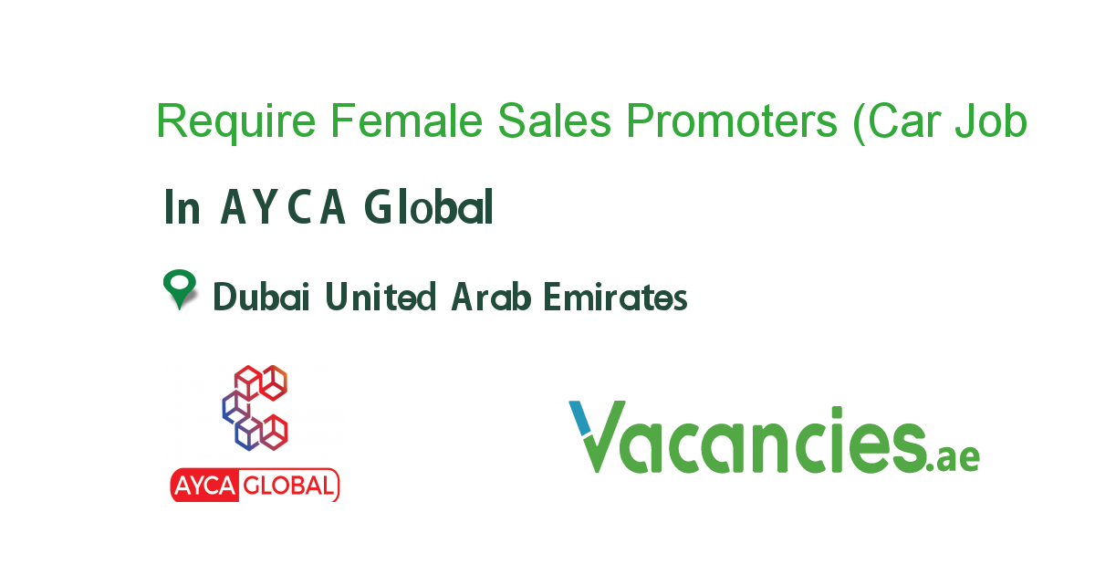 Require Female Sales Promoters (Car Wash) - Vacancies.ae