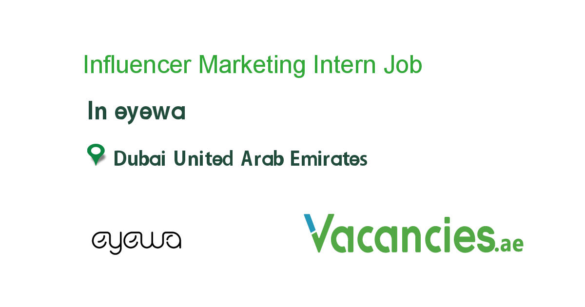 Influencer Marketing Intern - Vacancies.ae