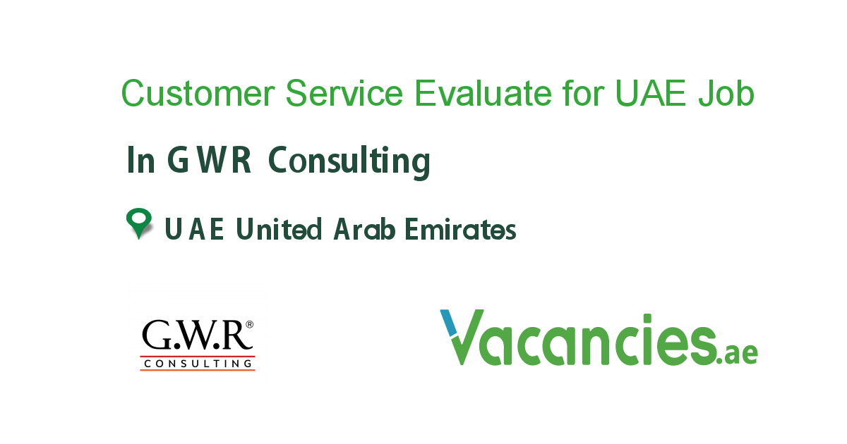 Customer Service Evaluate for UAE - Vacancies.ae