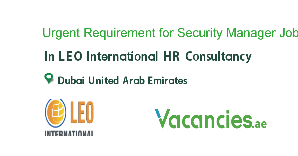 Urgent Requirement for Security Manager